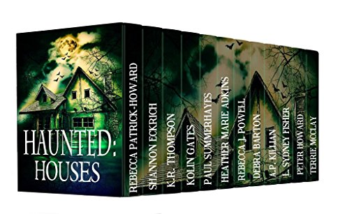Haunted: Houses: A Collection of 12 Ghost Stories
