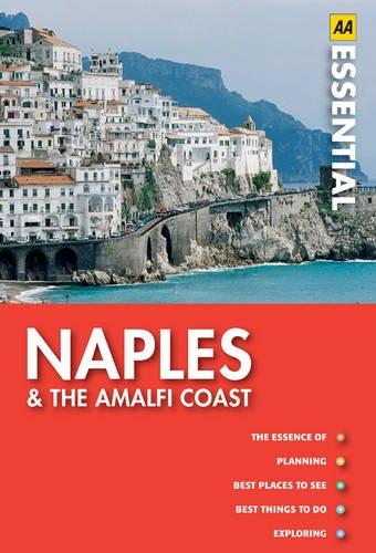 Naples and the Amalfi Coast (AA Essential Guide)