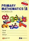 PRIMARY MATHEMATICS 1A-WORKBOO