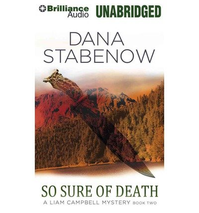 Download [ SO SURE OF DEATH (LIAM CAMPBELL MYSTERIES (AUDIO) #2) ] By Stabenow, Dana ( Author) 2013 [ Compact Disc ] ebook
