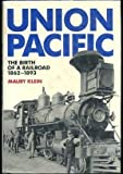 Union Pacific, Maury Klein, 0385177283