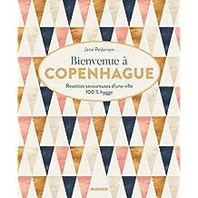 Bienvenue à Copenhague (Bienvenue à table) (French Edition)