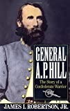 img - for General A.P. Hill: The Story of a Confederate Warrior book / textbook / text book