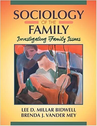 Sociology of the Family: Investigating Family Issues by Lee D. Millar Bidwell (1999-12-24)