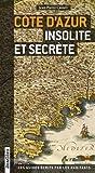 Côte d'Azur insolite et secrète V2