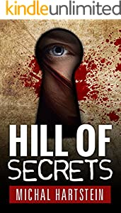 Hill of Secrets (Police Inspector Hadas Levinger, Mystery, Thriller, and Suspense Series Book 1)