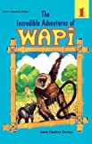 Incredible Adventures of Wapi, Jane Osafoa Dankyi, 9964701225