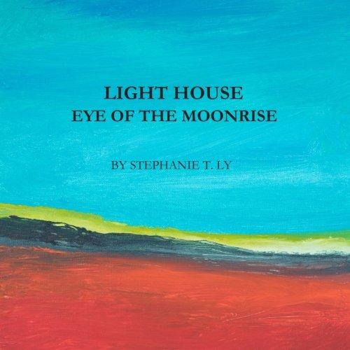 Read Light House - Eye of the Moonrise<br />[R.A.R]