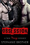 Obsession: A Twin Menage Romance