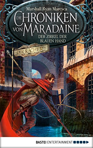 Die Chroniken von Maradaine - Der Zirkel der blauen Hand: Roman (Geschichten aus Maradaine 1) (German Edition)