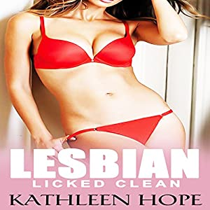 Lesbian: Licked Clean Audiobook