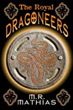 The Royal Dragoneers, M. R. Mathias, 1453887024