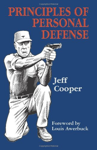 Principles Personal Defense Jeff Cooper product image