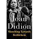 slouching towards bethlehem essays kindle edition by joan  slouching towards bethlehem essays