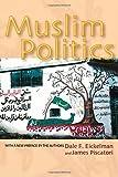 Muslim Politics (Princeton Studies in Muslim Politics)