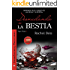 Desnudando a La Bestia: Tiger Rose II (Spanish Edition)
