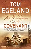 The Guardians of the Covenant, Tom Egeland, 071952153X