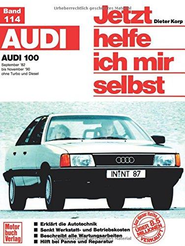 Audi 100 (82-90) (Jetzt helfe ich mir selbst)