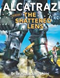 Alcatraz Versus the Shattered Lens, Brandon Sanderson, 0439925576
