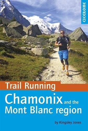 Price comparison product image Trail Running - Chamonix and the Mont Blanc Region
