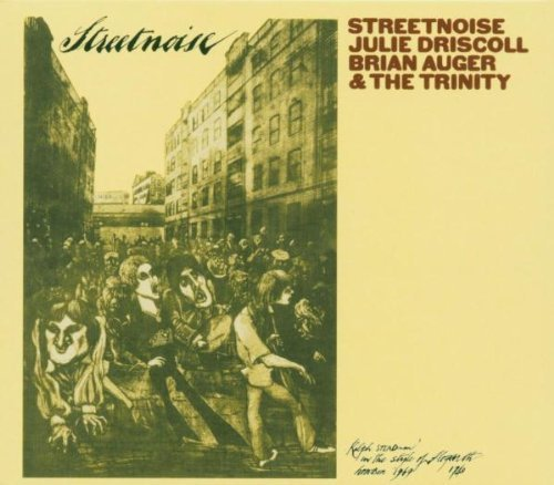 Streetnoise by Auger, Brian, Trinity, Driscoll, Julie Limited Edition, Original recording remastered, Import edition (2004) Audio CD
