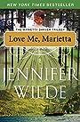 Love Me, Marietta (The Marietta Danver Trilogy Book 2)