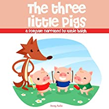The Three Little Pigs Audiobook by uncredited Narrated by Katie Haigh