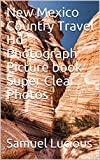 New Mexico Country Travel Hd Photograph Picture book Super Clear Photos