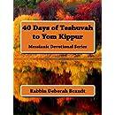 40 Days of Teshuvah to Yom Kippur: Messianic Devotional Series (Volume 2)