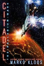 Citadel (The Palladium Wars Book 3) de Marko…