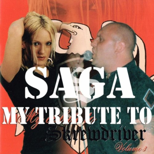 Saga Tribute To Skrewdriver Blogspot