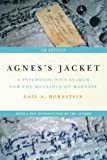 Agnes's Jacket: A Psychologist's Search for the Meanings of Madness