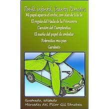Poesía Infantil, Cuentos Rimados: Mi papá aparca el coche con alas de li lu la, El Regalo de Hada de la Primavera, Canción del Cumpleaños, El sueño del .