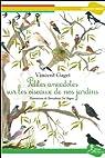 Petites anecdotes sur les oiseaux de nos jardins par Gaget