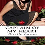 Captain of My Heart | Giselle Lumas