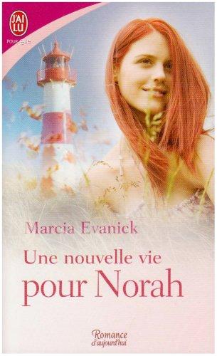 Une nouvelle vie pour Norah Marcia Evanick