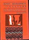 Human Development and Culture : The Social Nature of Personality and Its Study, Valsiner, Jaan, 0669112860