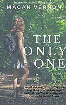 The Only One (The Only Series Book 2) by [Vernon, Magan]