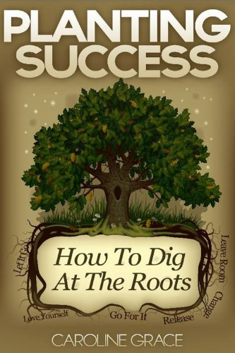 Planting Success How Dig Roots ebook product image