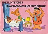 The Flintstones: How Pebbles Got Her Name