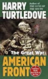 [(The Great War: American Front )] [Author: Harry Turtledove] [May-1999]