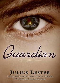 Guardian by [Lester, Julius]