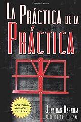 La práctica de la práctica (Spanish Edition) Paperback
