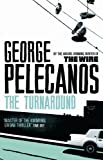The Turnaround by George Pelecanos front cover
