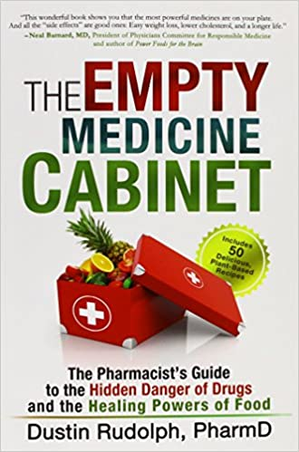 The Empty Medicine Cabinet: The Pharmacist's Guide to the Hidden ...