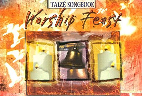 Download Worship Feast( Taize Includes Split-Track CD( 20 Complete Services in the Spirit of Taize [With Split-Track CD])[WORSHIP FEAST TAIZE INCLUDES S][Paperback] pdf epub