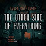 The Other Side of Everything: A Novel | Lauren Doyle Owens