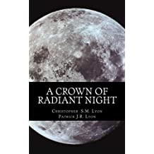 A Crown of Radiant Night