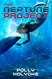 The Neptune Project, Polly Holyoke, 1423157567