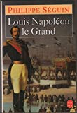 img - for Louis Napol  on le Grand book / textbook / text book